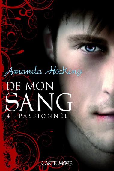 De mon Sang - Tome 4 : Passionnée de Amanda Hocking 81stff10