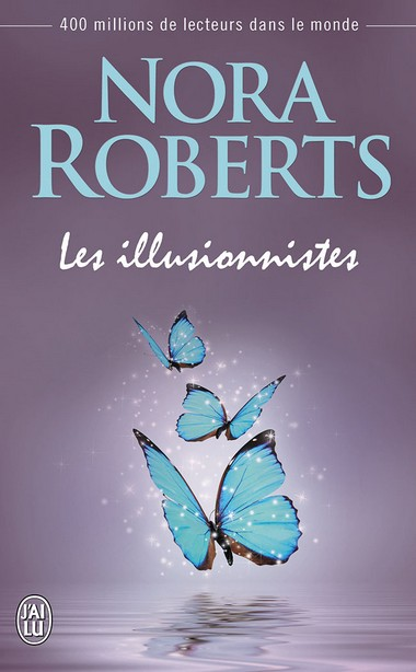 les illusionnistes - Les Illusionnistes de Nora Roberts 97822917