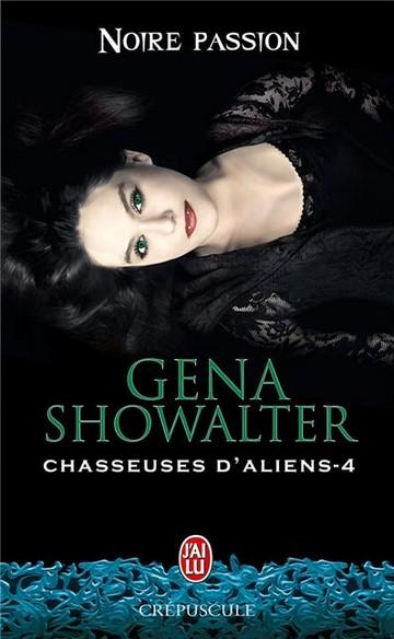Chasseuse d'Aliens - Tome 4 : Noire passion de Gena Showalter Alien10