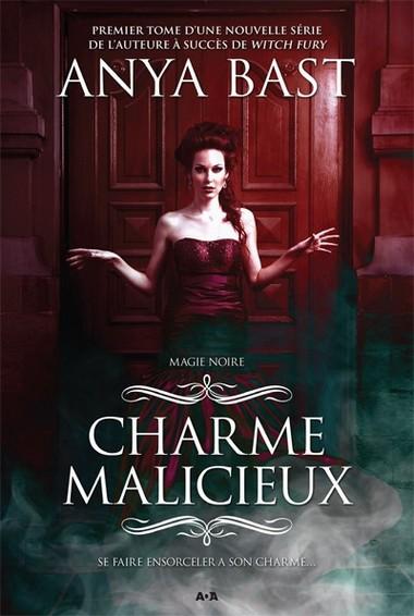 Magie Noire - Tome 1 : Charme Malicieux de Anya Bast Any_ba10
