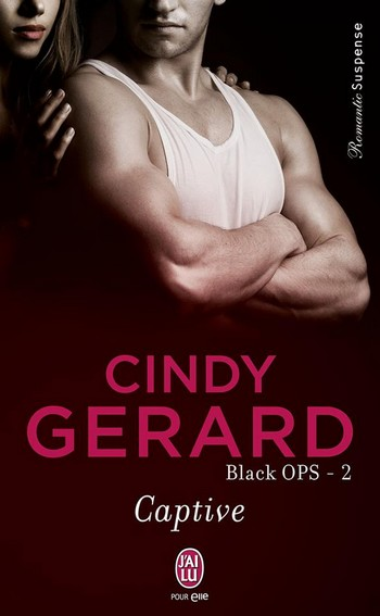 Black Ops - Tome 2 : Captive de Cindy Gerard Captiv10