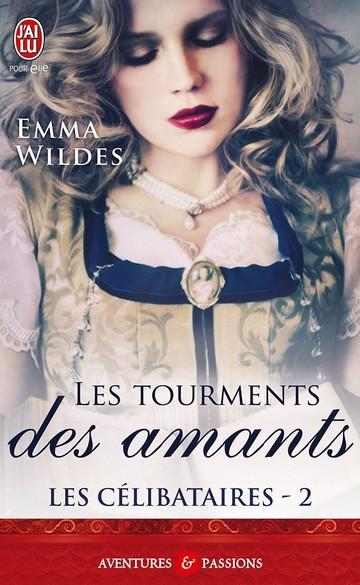 Les tourments des amants - Les Célibataires - Tome 2 : Les tourments des amants - Emma Wildes Celi10
