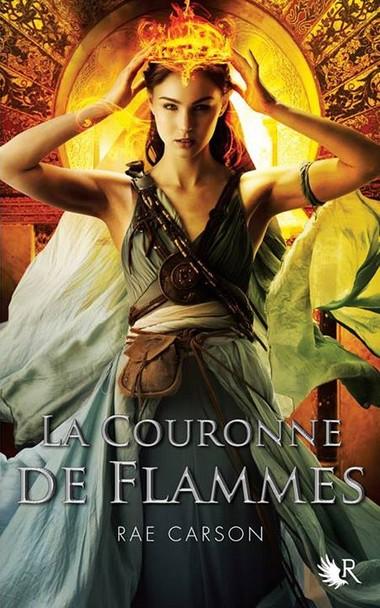 La Fille de Braises et de Ronces - Tome 2 : La Couronne de Flammes de Rae Carson Couron10