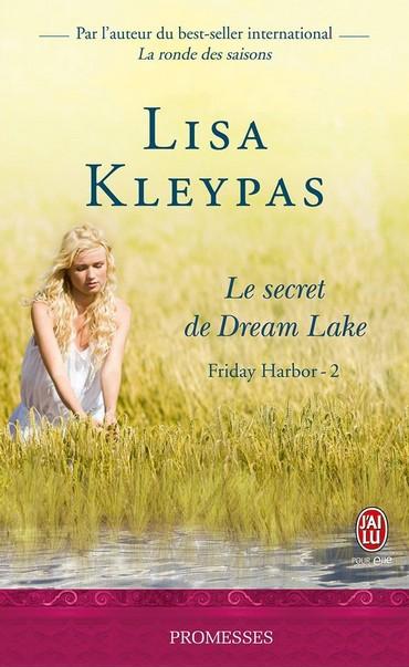 dream lake - Friday Harbor - Tome 2 : Le secret de Dream Lake de Lisa Kleypas Dream10