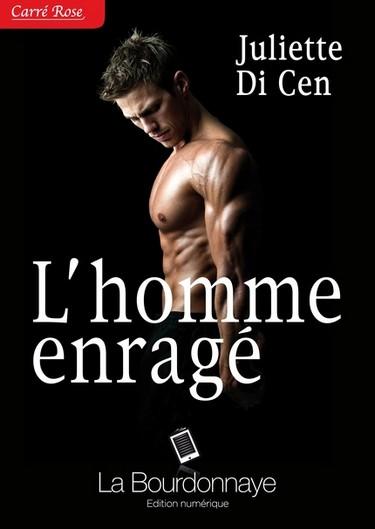 Coeur d'homme, âme de soldat - Tome 2 : L'homme enragé de Juliette Di Cen  Enraga10