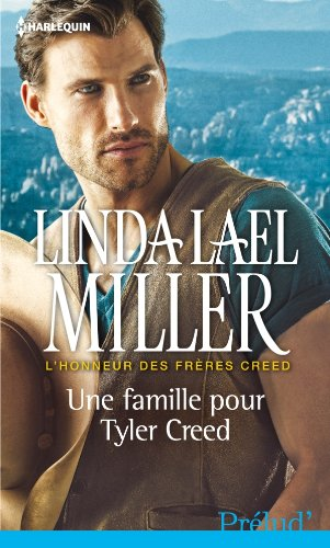 L'honneur des frères Creed - Tome 3 : Une famille pour Tyler Creed de Linda Lael Miller Famill10