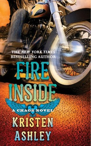 fire inside - Chaos - Tome 2 : Fire Inside de Kristen Ashley Fire10