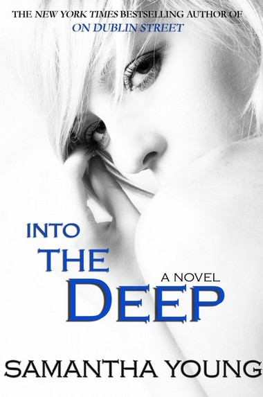 (New Adult) Into the deep - Samantha Young Into_t10