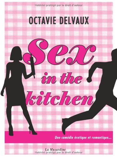 Sex in the Kitchen de Octavie Delvaux  Kitche10