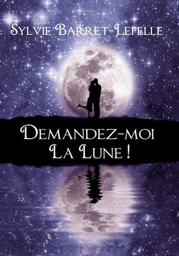 Demandez-moi la lune de Sylvie Barret Lune10