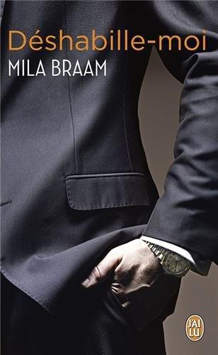 Déshabille-moi de Mila Braam Mila10