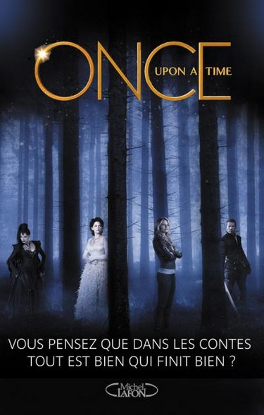 Once Upon a Time (Le roman de la série TV) - Collectif Once10