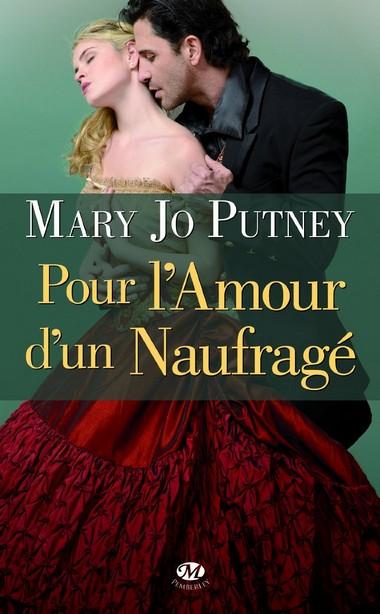 La Confrérie des Lords - Tome 1 : Pour l'amour d'un naufragé de Mary Jo Putney Pour10