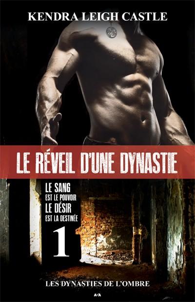 Les Dynasties de l'Ombre - Tome 1 : Le Réveil d'une Dynastie de Kendra Leigh Castle Raveil10
