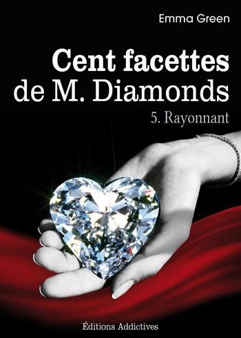Les Cent Facettes de M. Diamonds - Tome 5 : Rayonnant de Emma Green Rayonn10