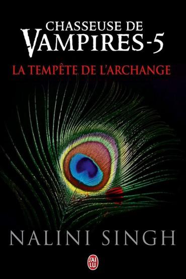 Chasseuse de vampires - Tome 5 : La tempête de l'Archange de Nalini Singh Singh10