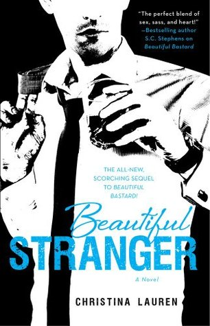 beautiful stranger - Beautiful Bastard - Tome 2 : Beautiful Stranger de Christina Lauren Strang10