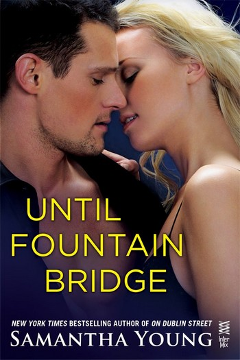 Dublin Street - Tome 1.5 : Fountain Bridge de Samantha Young Until10