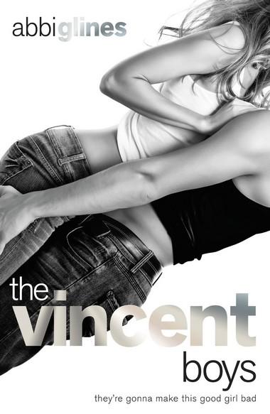 Un garçon de trop (The Vincent Boys) de Abbi Glines Vincen10