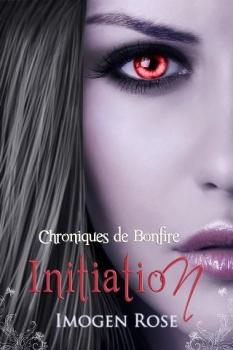 [Rose, Imogen] Chroniques de Bonfire - Tome 1: Initiation Bonfir10