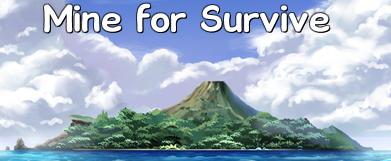 [En Pause][Ace]Mine for Survive (Miner pour Survivre) Mine_f10