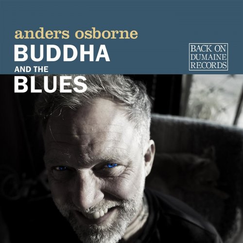 ANDERS OSBORNE-Buddha and the Blues 15562111