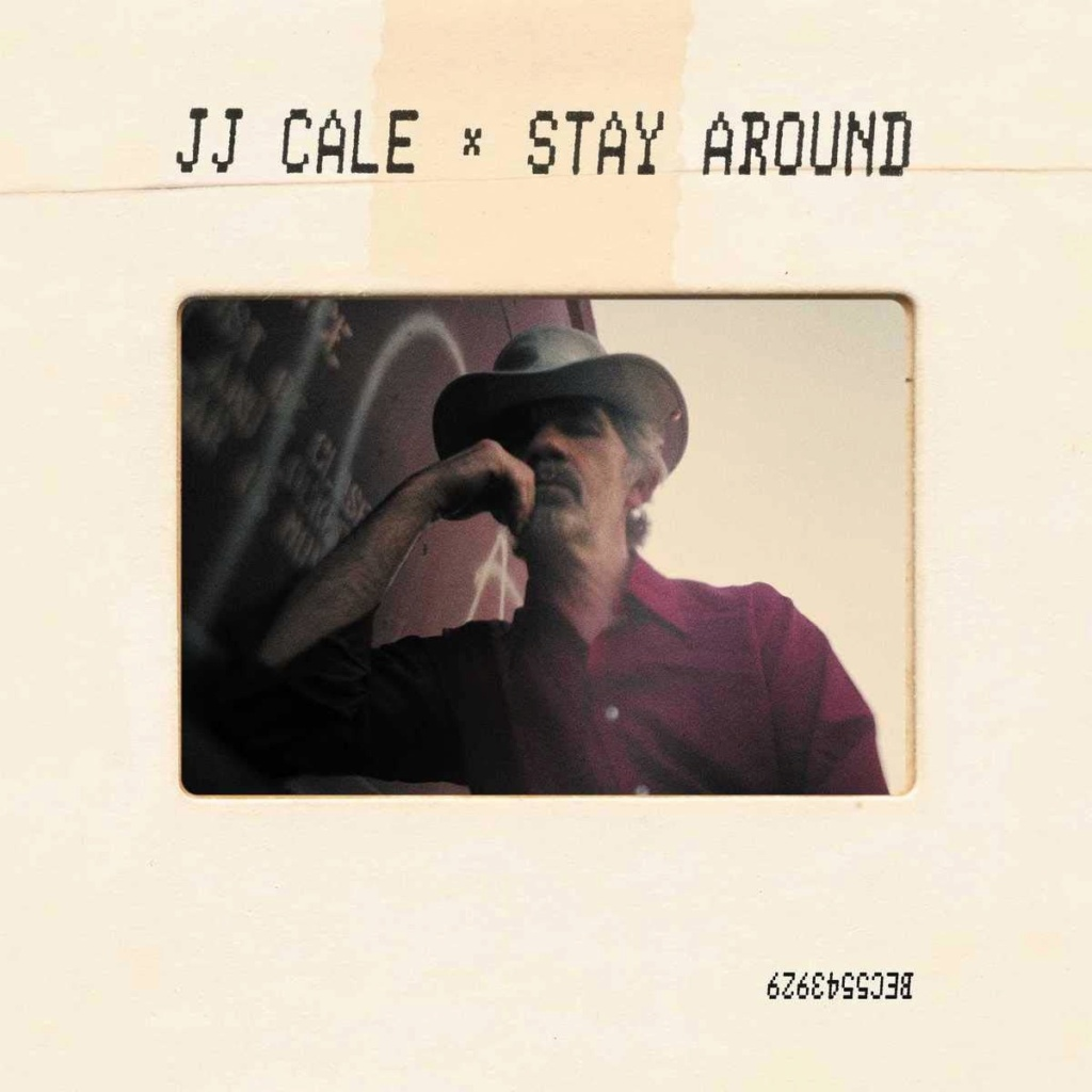 JJ CALE - STAY AROUND 61sorg10