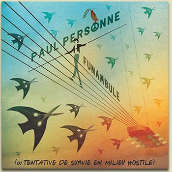 PAUL PERSONNE - FUNAMBULE  Funamb10