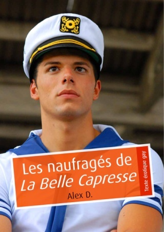Les  naufragés de La Belle Capresse - Alex D. 97823616