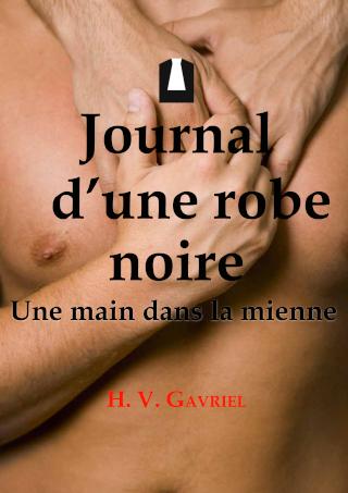 GAVRIEL H. V. - Journal d'une robe noire : Une main dans la mienne 97823620