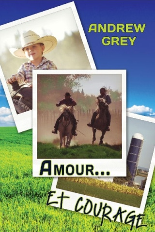 Amour - Farm T2: Amour et courage - Andrew Grey Loveme11