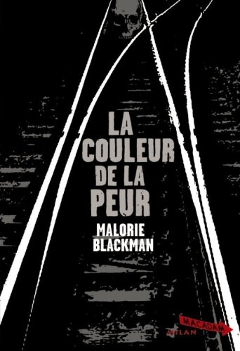 BLACKMAN Malorie -  La couleur de la peur 515feb10