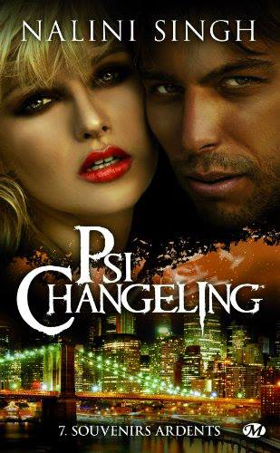 SINGH Nalini - PSI-CHANGELING - Tome 7 : Souvenirs ardents  58200510