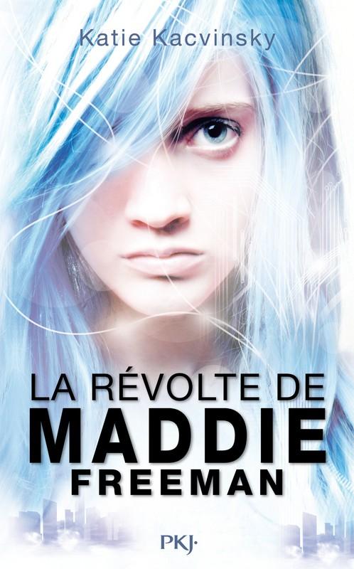 KACVINSKY  Katie - La révolte de Maddie Freeman - tome 1 97822611