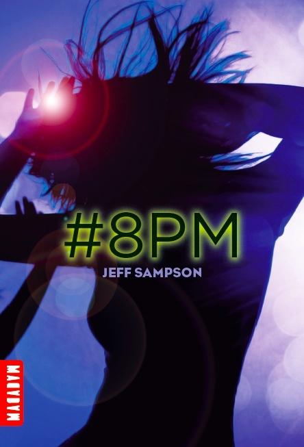 SAMPSON Jeff - LES DEVIANTS - Tome 1 : #8PM Captur14