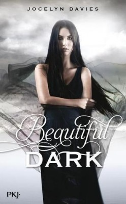 DAVIES Jocelyn -  Beautiful Dark, Tome 1 Dark10