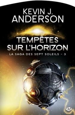 ANDERSON Kevin J. - LA SAGA DES SEPT SOLEILS - tome 3 : Tempêtes sur l'horizon La-sag10