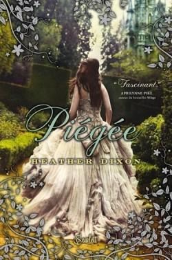 DIXON Heather - Piégée Piegee10