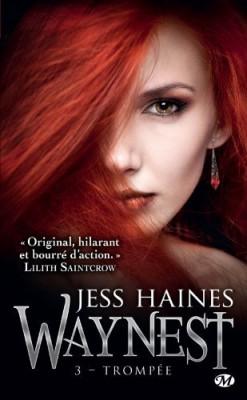 HAINES Jess - WAYNEST - Tome 3 - Trompée Waynes10