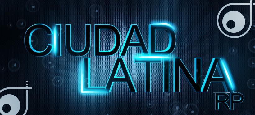 •|Ciudad-Latina-RP|•