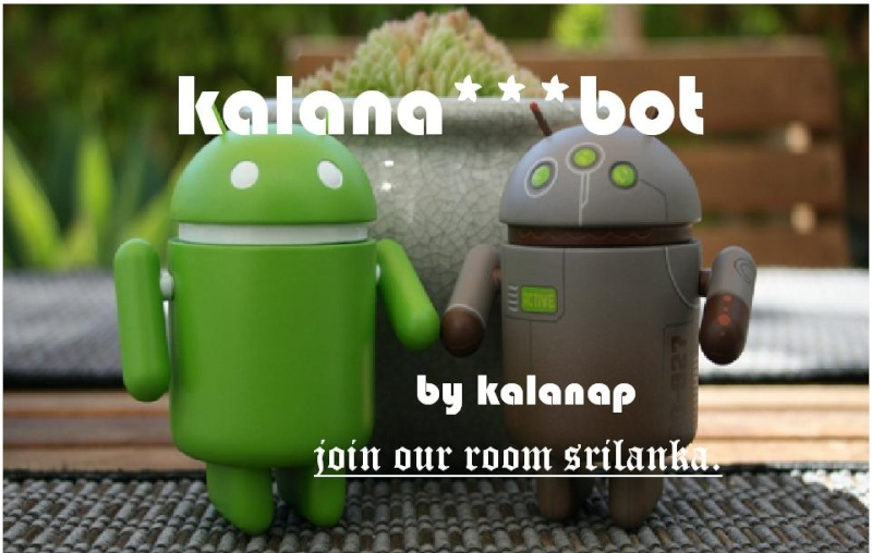 new mobile server bot Kalana10