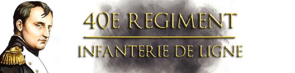 Présentation du 40e Régiment d'Infanterie de ligne 14823611