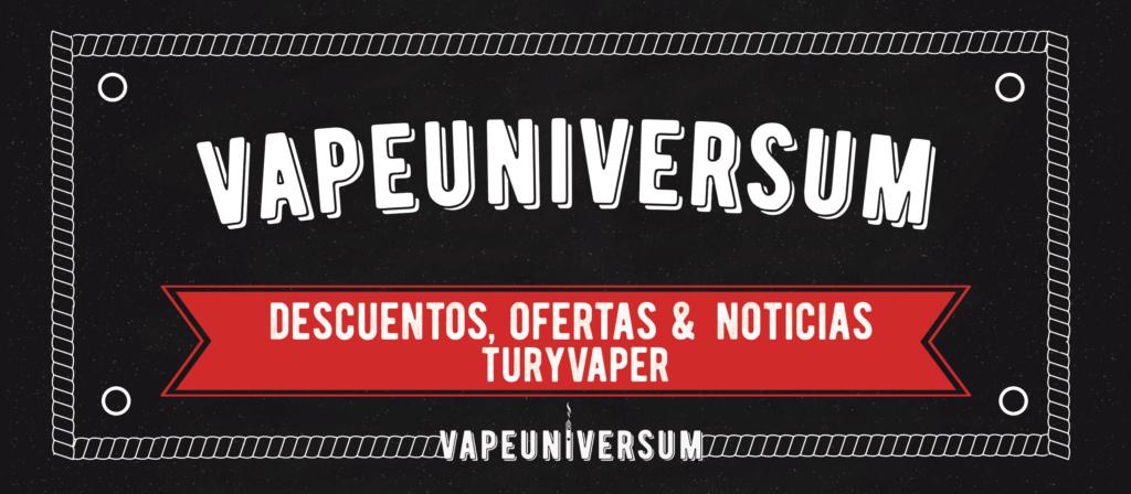 VapeUniversum (OFERTAS, NOVEDADES & DESCUENTOS) Cartel10