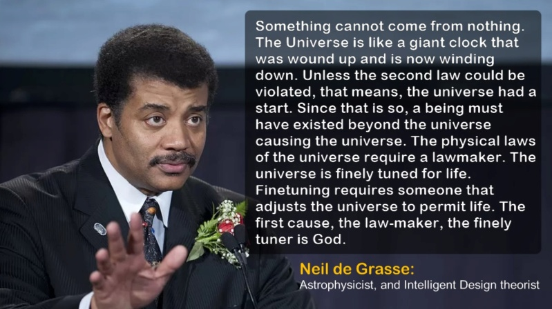 Neil de Grasse, Arnold Schwarzenegger, David Attemborought etc. What they have to say about God, origins,  and evolution Neil_d11