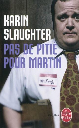 Pas de pitié pour Martin (Karin Slaughter) 97822514