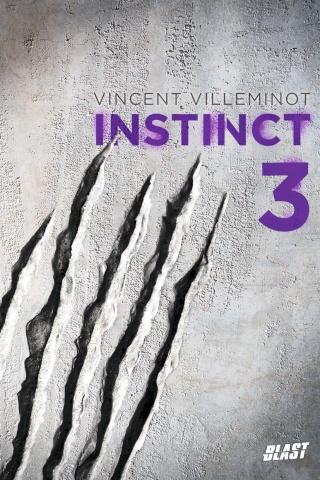 [Villeminot, Vincent] Instinct - Tome 3 Cv310
