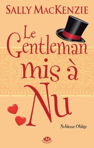 [MacKenzie, Sally] Noblesse oblige - Tome 4: Le gentleman mis à nu Cvt_no10