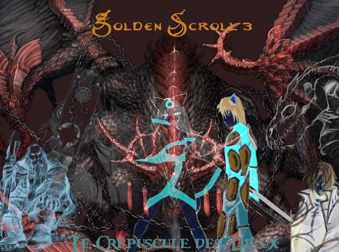 Golden Scroll 3: Le crépuscule des dieux