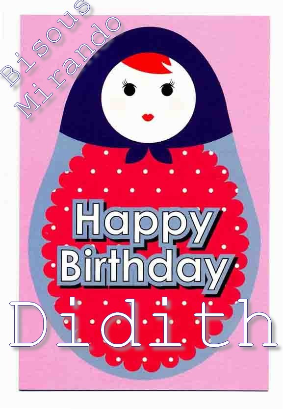 JOYEUX ANNIVERSAIRE DIDITH!! - Page 3 Didith10