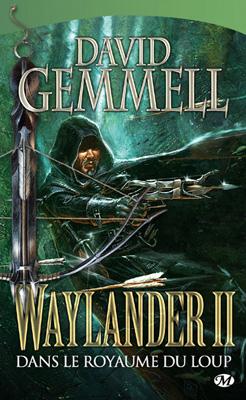 Gemmel David - Dans le royaume du loup - Waylander T2 Url10